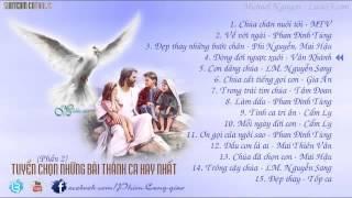 Tuyển Chọn Những Bài Thánh Ca Hay Nhất  Phần 2