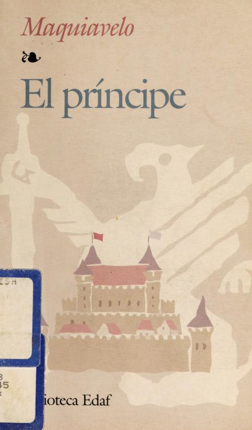 El príncipe by Niccolò Machiavelli