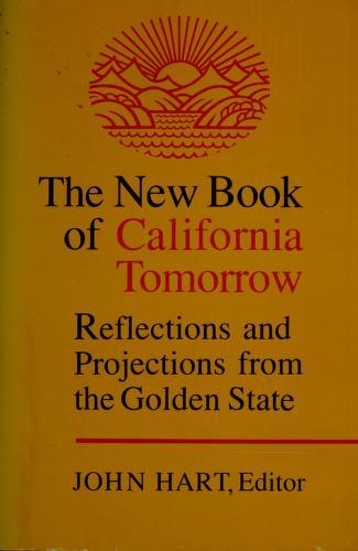 Cover of: The New book of California tomorrow | John Hart, editor.